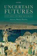 Uncertain Futures