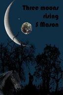 Pdf Three Moons Rising