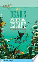 The Bear s Sea Escape
