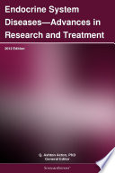 Endocrine System Diseases   Advances in Research and Treatment  2012 Edition Book
