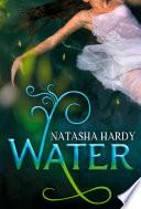 Water  The Mermaid Legacy Book One  The Mermaid Legacy  Book 1