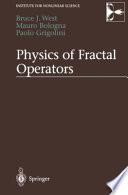 Physics of Fractal Operators