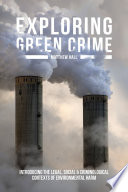Exploring Green Crime