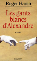 Pdf Les gants blancs d'Alexandre Telecharger