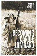 Pdf Becoming Carole Lombard