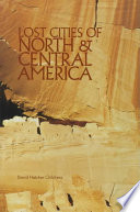 """Lost Cities of North & Central America"" by David Hatcher Childress"