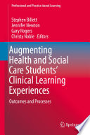 Augmenting Health And Social Care Students Clinical Learning Experiences