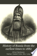 History of Russia from the Earliest Times to 1882