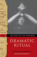 The Best of the Equinox  Dramatic Ritual