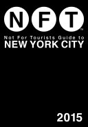 Not For Tourists Guide to New York City 2015
