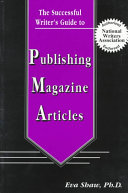 The Successful Writer s Guide to Publishing Magazine Articles