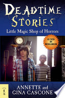 Deadtime Stories  Little Magic Shop of Horrors
