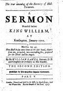 The True Meaning of the Eternity of Hell-Torments. A Sermon Preach'd Before King William, at Kensington, January 1701 ... The Second Edition, Etc