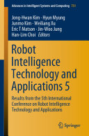 Robot Intelligence Technology and Applications 5 [Pdf/ePub] eBook