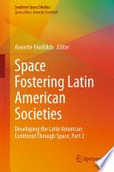 Space Fostering Latin American Societies