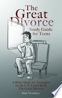 The Great Divorce Study Guide for Teens Book