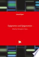 Epigenetics and Epigenomics
