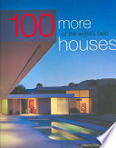100 More of the World s Best Houses