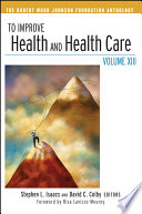 To Improve Health and Health Care Book