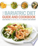 Bariatric Diet Guide and Cookbook Book