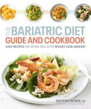 Bariatric Diet Guide and Cookbook