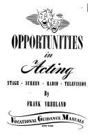 Opportunities in Acting