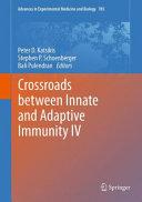 Crossroads Between Innate and Adaptive Immunity IV