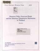 Monetary Policy Structural Break And The Monetary Transmission Mechanism In Thailand
