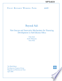 beyond aid: new sources and innovative mechanisms for financing development in sub-saharan africa