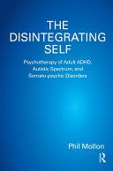 The Disintegrating Self
