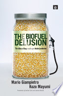 The Biofuel Delusion Book