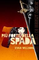 Più Forte della Spada [Pdf/ePub] eBook