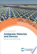 Ambipolar Materials and Devices