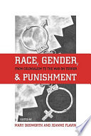Race  Gender  and Punishment Book PDF