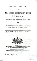 Annual Report of the Local Government Board for Ireland for the Year     Book