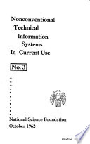 Nonconventional Technical Information Systems in Current Use; Report