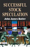 Successful Stock Speculation Pdf/ePub eBook