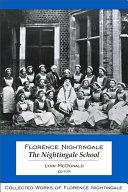 Florence Nightingale: The Nightingale School [Pdf/ePub] eBook