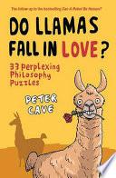 Do Llamas Fall in Love