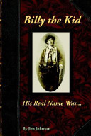 Billy the Kid  His Real Name Was