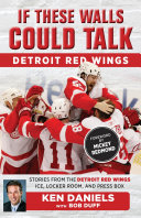 If These Walls Could Talk: Detroit Red Wings Pdf/ePub eBook