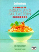 Good Housekeeping Complete Indian And Far Eastern Cookbook