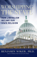 Worshipping the State