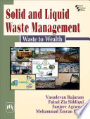 Solid And Liquid Waste Management Waste To Wealth Book PDF