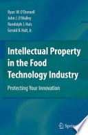 Intellectual Property in the Food Technology Industry