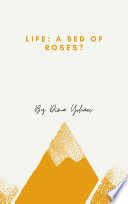 Life: A Bed of Roses?