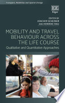 Mobility and Travel Behaviour Across the Life Course