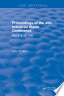 Proceedings of the 45th Industrial Waste Conference May 1990  Purdue University