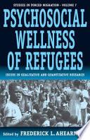 Psychosocial Wellness of Refugees