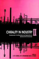 Chirality in Industry II
